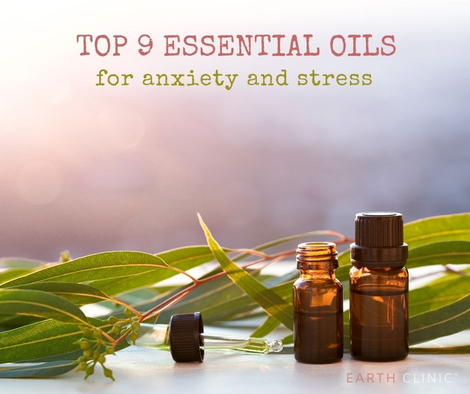 Essential Oils for Anxiety and Stress.