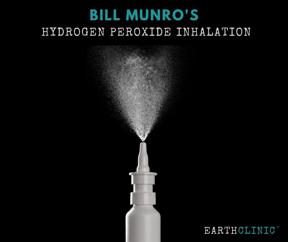 Hydrogen Peroxide Inhalation Method Bill Munro.