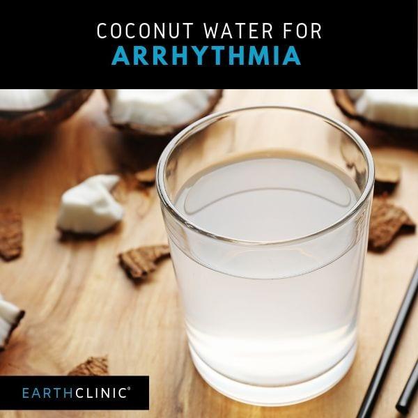 Coconut Water Cure for arrhythmia.