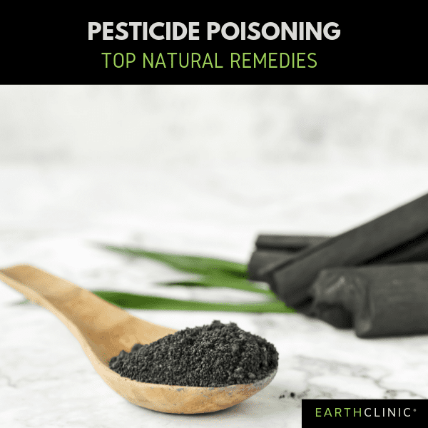 Top natural remedies for pesticide poisoning